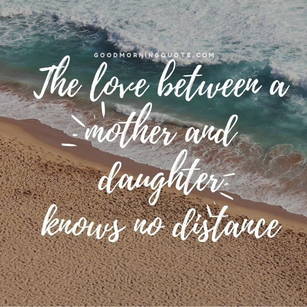 Mother Daughter Quotes Sayings  100 Inspiring Mother Daughter Quotes