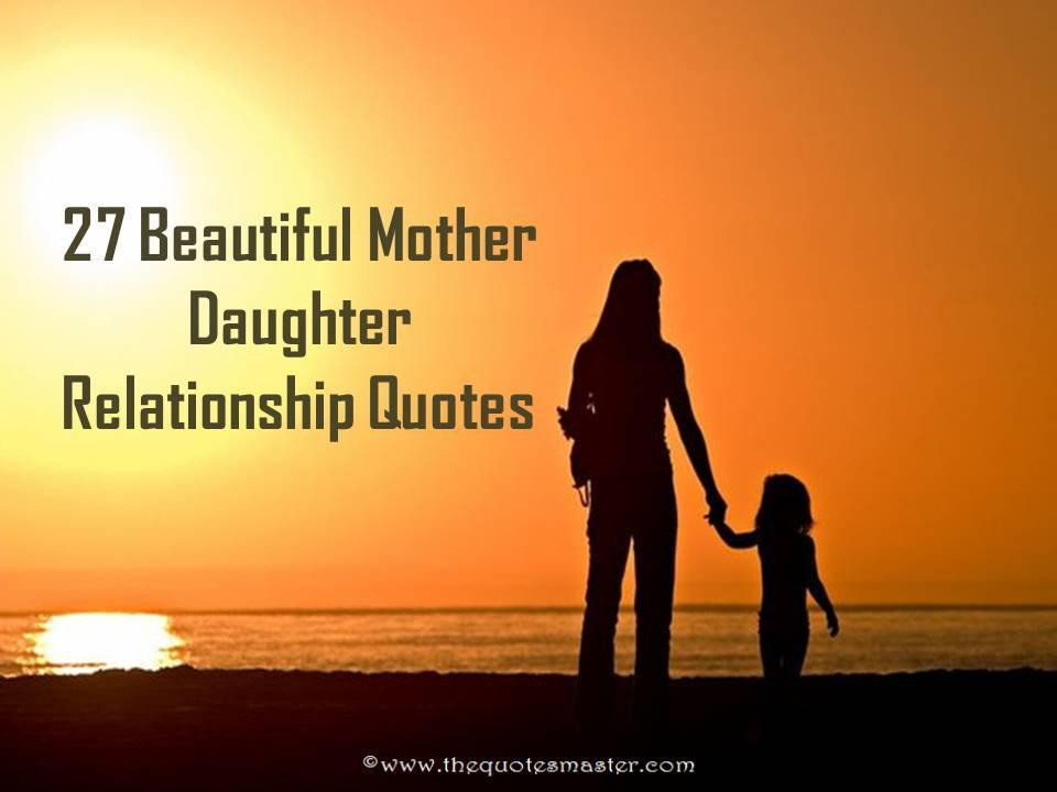 Mother Daughter Quotes Sayings  27 Beautiful Mother Daughter Relationship Quotes