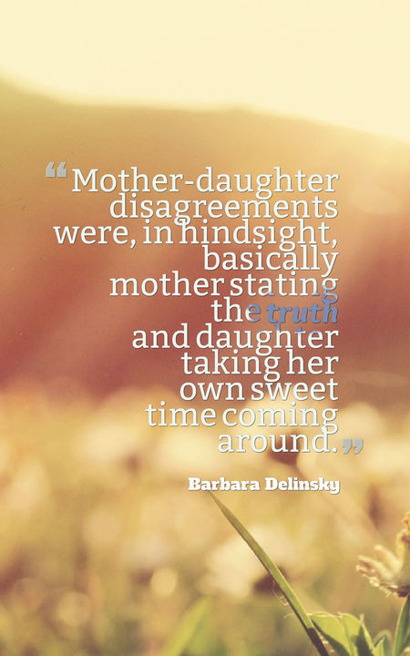 Mother Daughter Quotes Sayings  70 Heartwarming Mother Daughter Quotes
