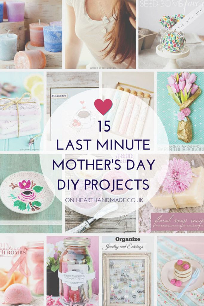 Mother'S Day Gift Ideas DIY  15 Last Minute Mother's Day DIY Projects