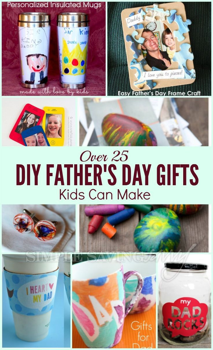 Mother'S Day Gift Ideas From Kids  Over 25 DIY Father s Day Gifts Kids Can Make
