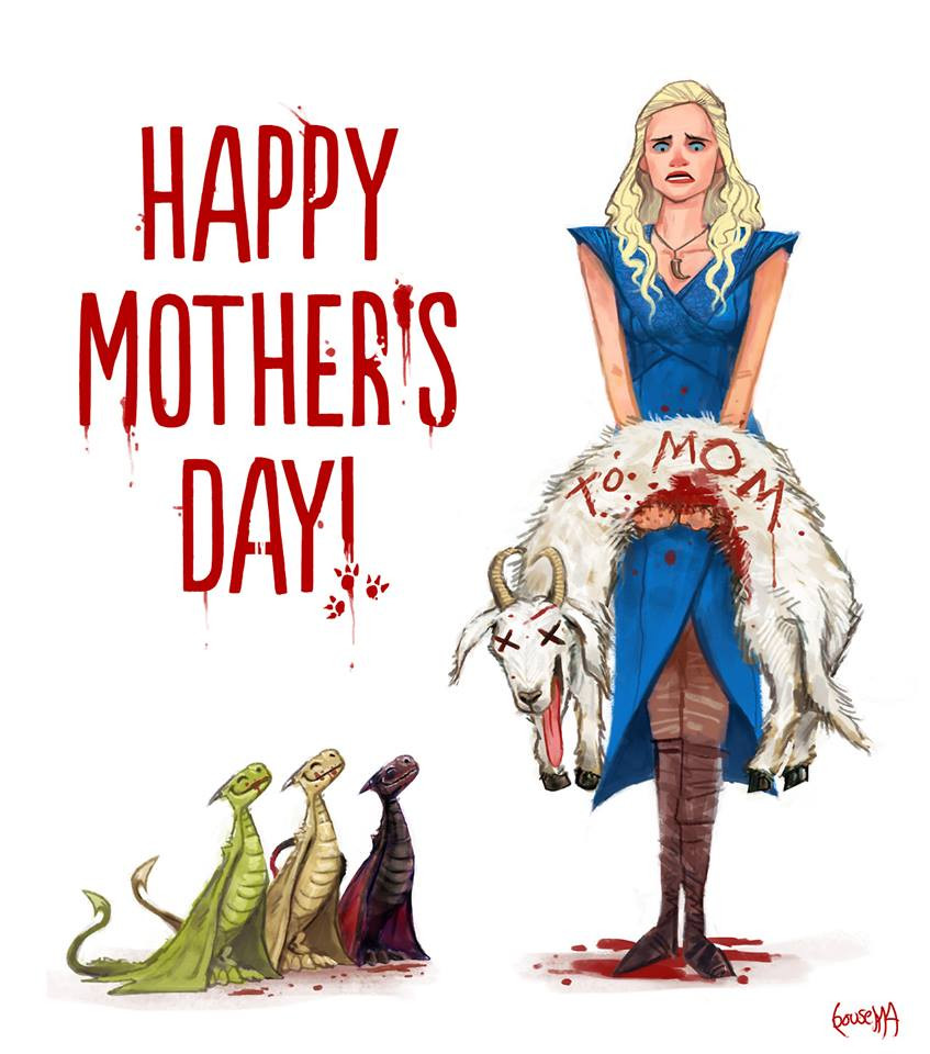 Mother'S Day Quotes  Game of Thrones pictures and jokes fandoms funny