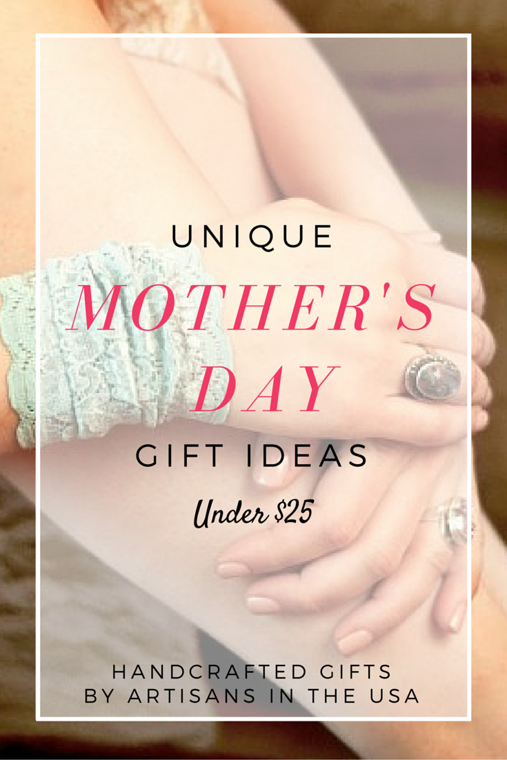 Mothers Day Unique Gift Ideas  Unique Mother's Day Gifts Under $25