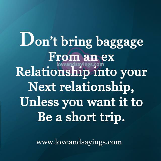 My Next Relationship Quotes  Ex Relationship into your Next Relationship Love and Sayings