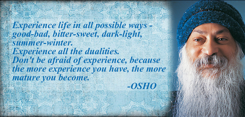 Osho Quote On Life  52 Best Osho Quotes on Love Life and Fear with