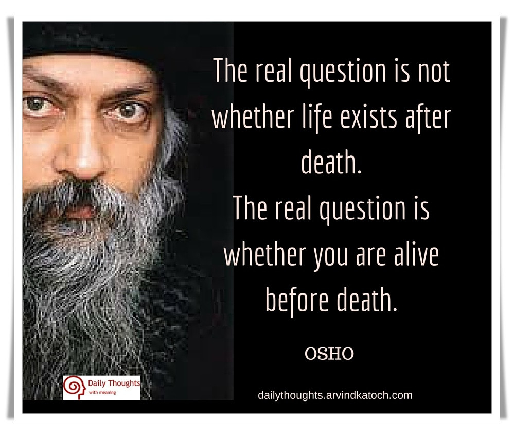 Osho Quote On Life  Osho Quote Image with Meaning The real question is not