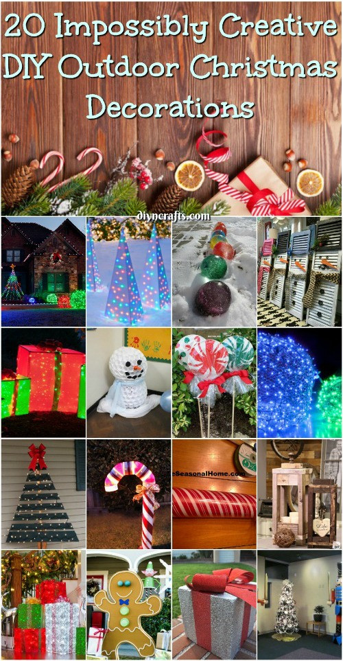 Outdoor Christmas Decorations DIY  20 Impossibly Creative DIY Outdoor Christmas Decorations