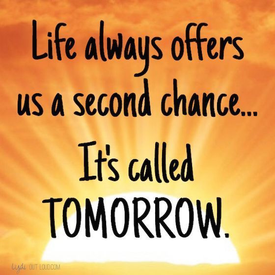 Positive Quotes About Love  Life Always fers Us A Second Chance Its Called