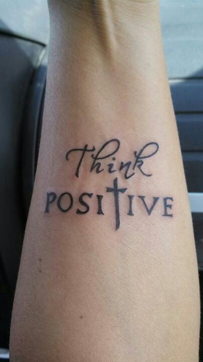 think positive tattoo - 405×720