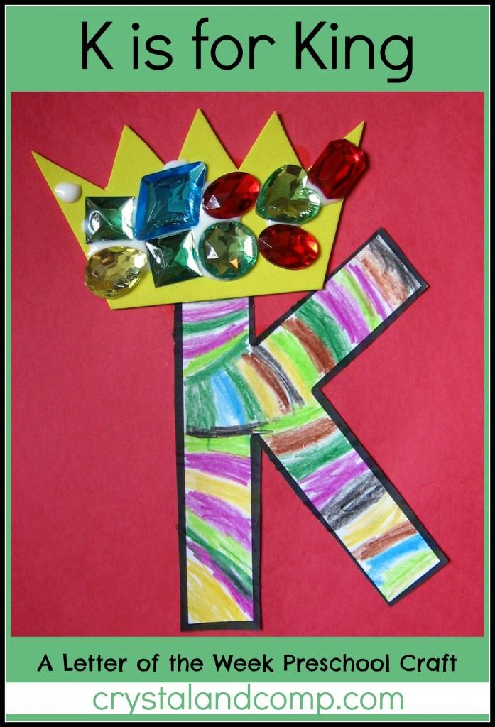 Preschoolers Craft Activities  Alphabet Activities for Preschoolers K is for King