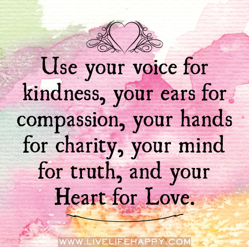 Quote For Kindness  1000 images about Positivity on Pinterest