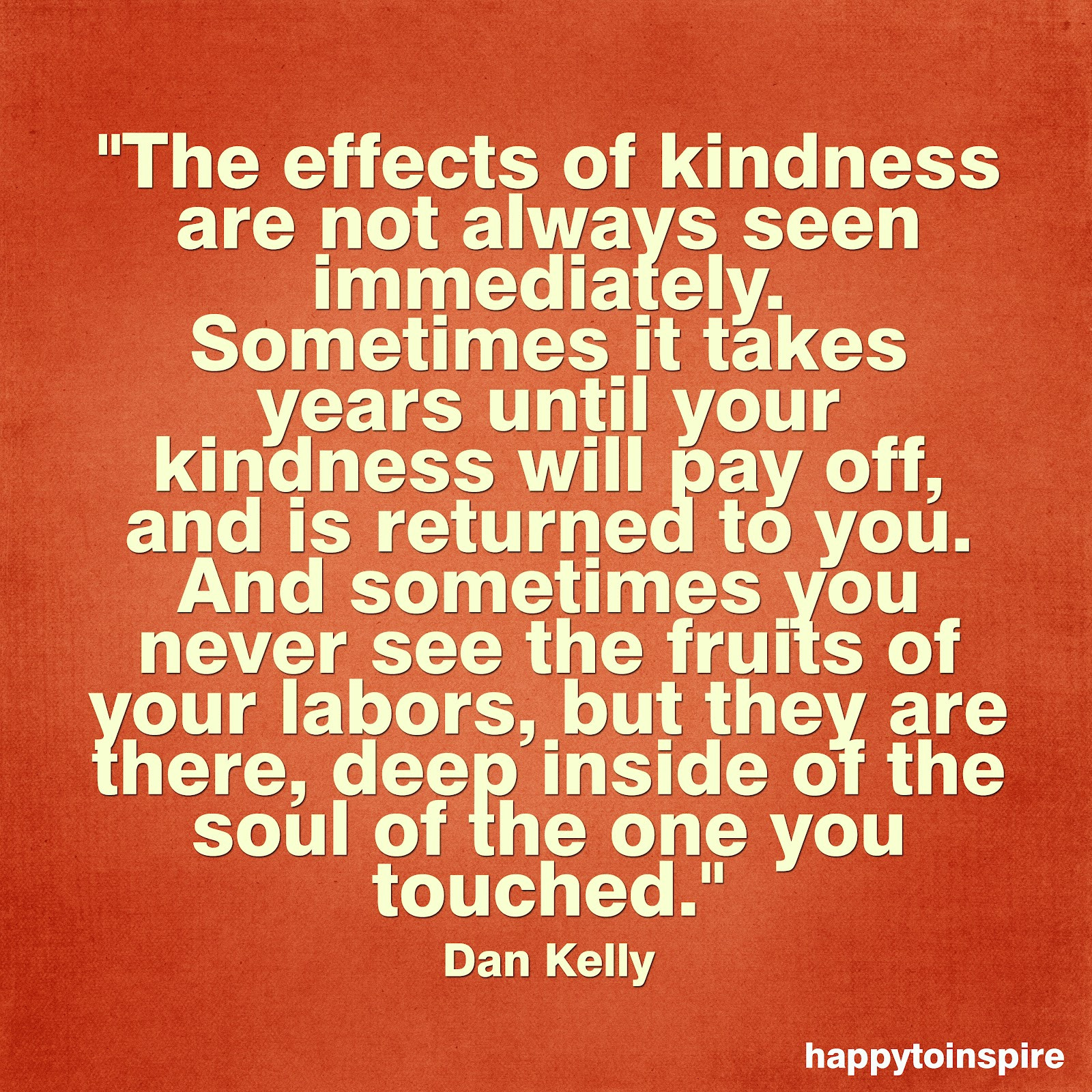 Quote For Kindness  Happy To Inspire June 2012