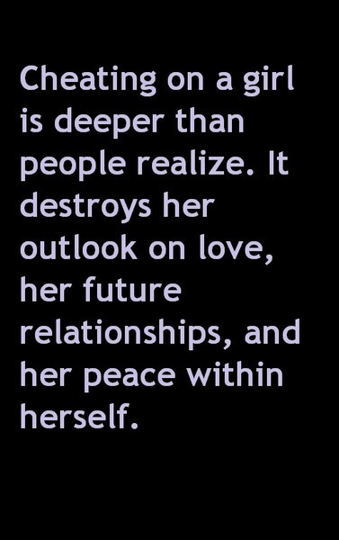 Quotes About Cheaters In A Relationship  Cheating is Deeper Quote Cheating Quotes To Help Heal