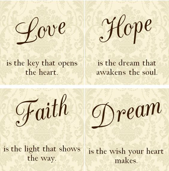 Quotes About Faith And Love  LOVE HOPE FAITH DREAM inspire motivate