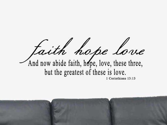 Quotes About Faith And Love  1 Corinthians 13 13 Wall Decal Bible Verse Wall Decal
