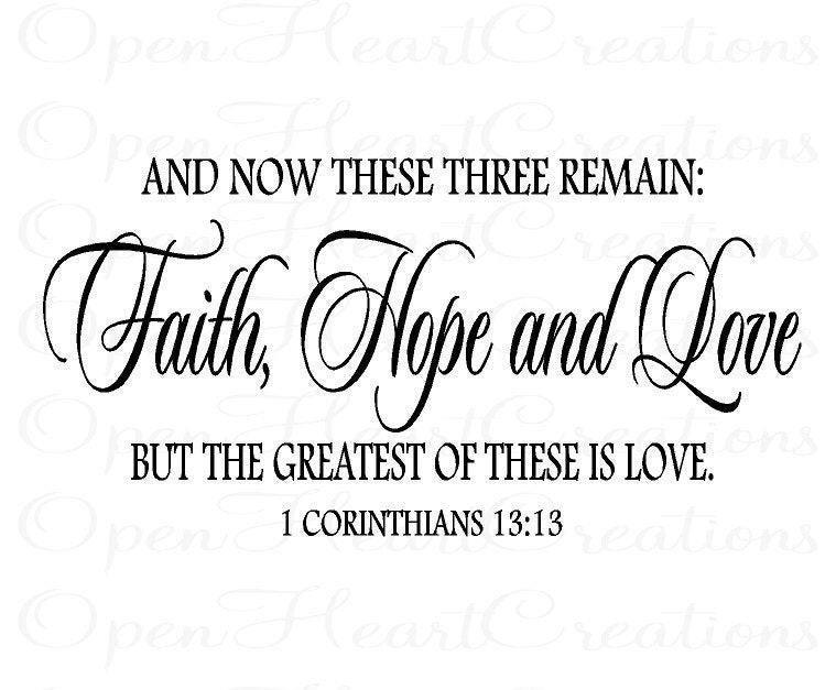 Quotes About Faith And Love  Christian Vinyl Wall Decal Faith Hope Love Corinthians 13