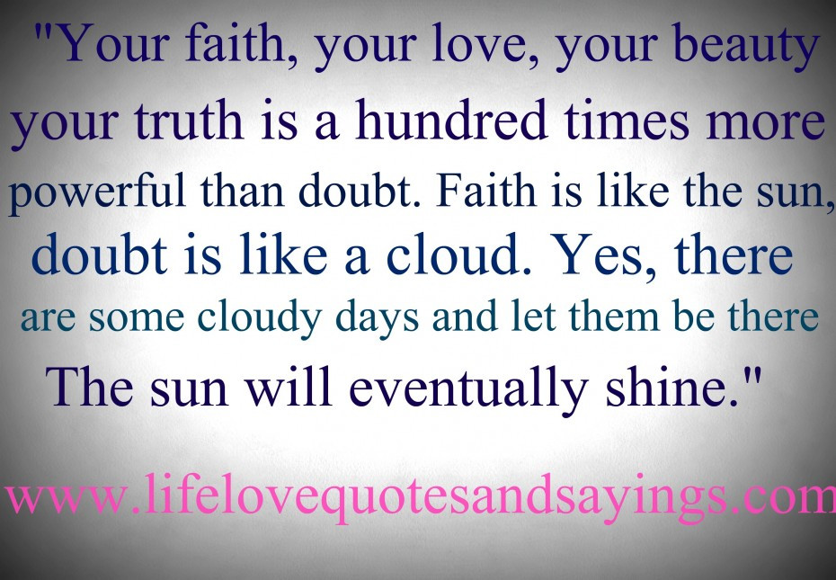 Quotes About Faith And Love  Quotes About Love And Faith QuotesGram