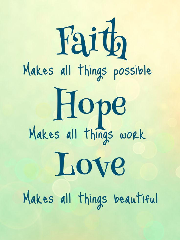 Quotes About Faith And Love  Faith hope love Quotes