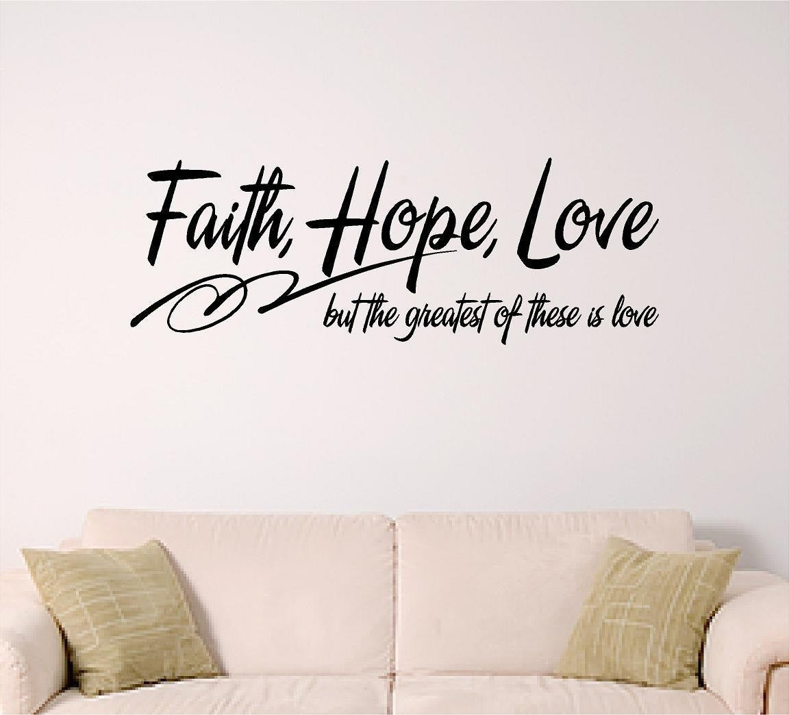 Quotes About Faith And Love  Bible Verse Wall Art Faith Hope Love Wall Decal