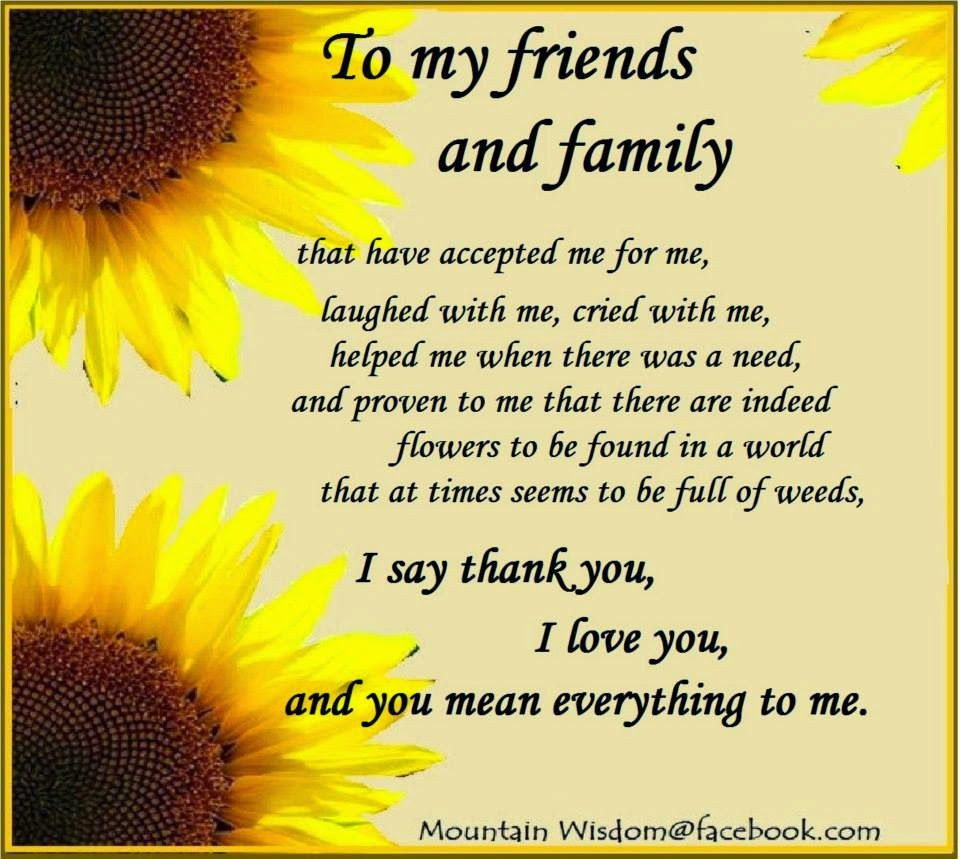 Quotes About Friends And Family  To My Family & Friends s and for