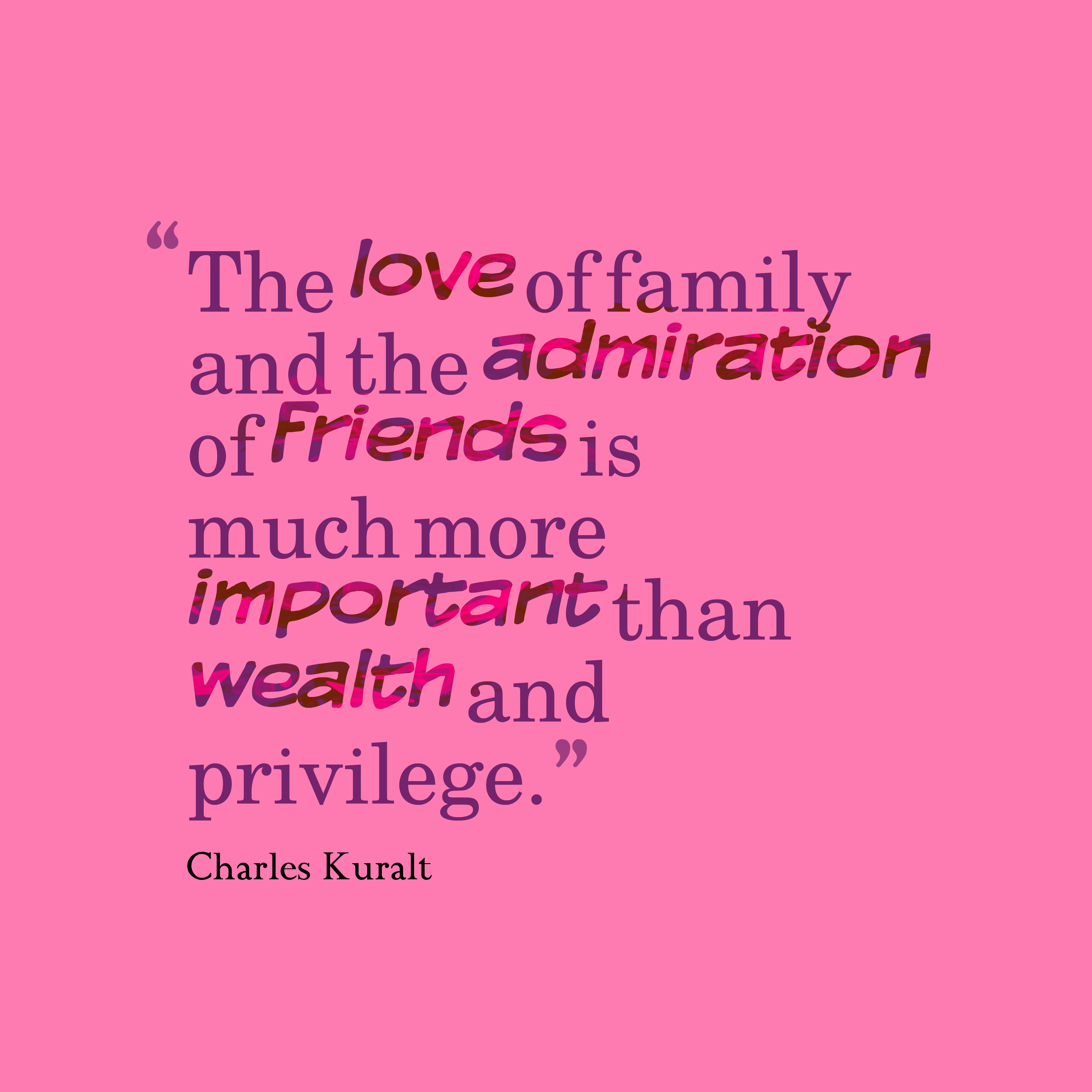 Quotes About Friends And Family  The Love Family And The Admiration Friends