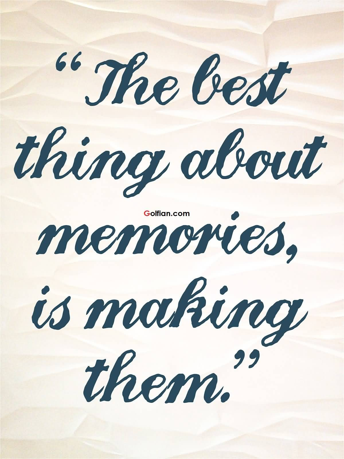 Quotes About Making Memories With Family  60 Famous Family Memory Quotes – Nice Making