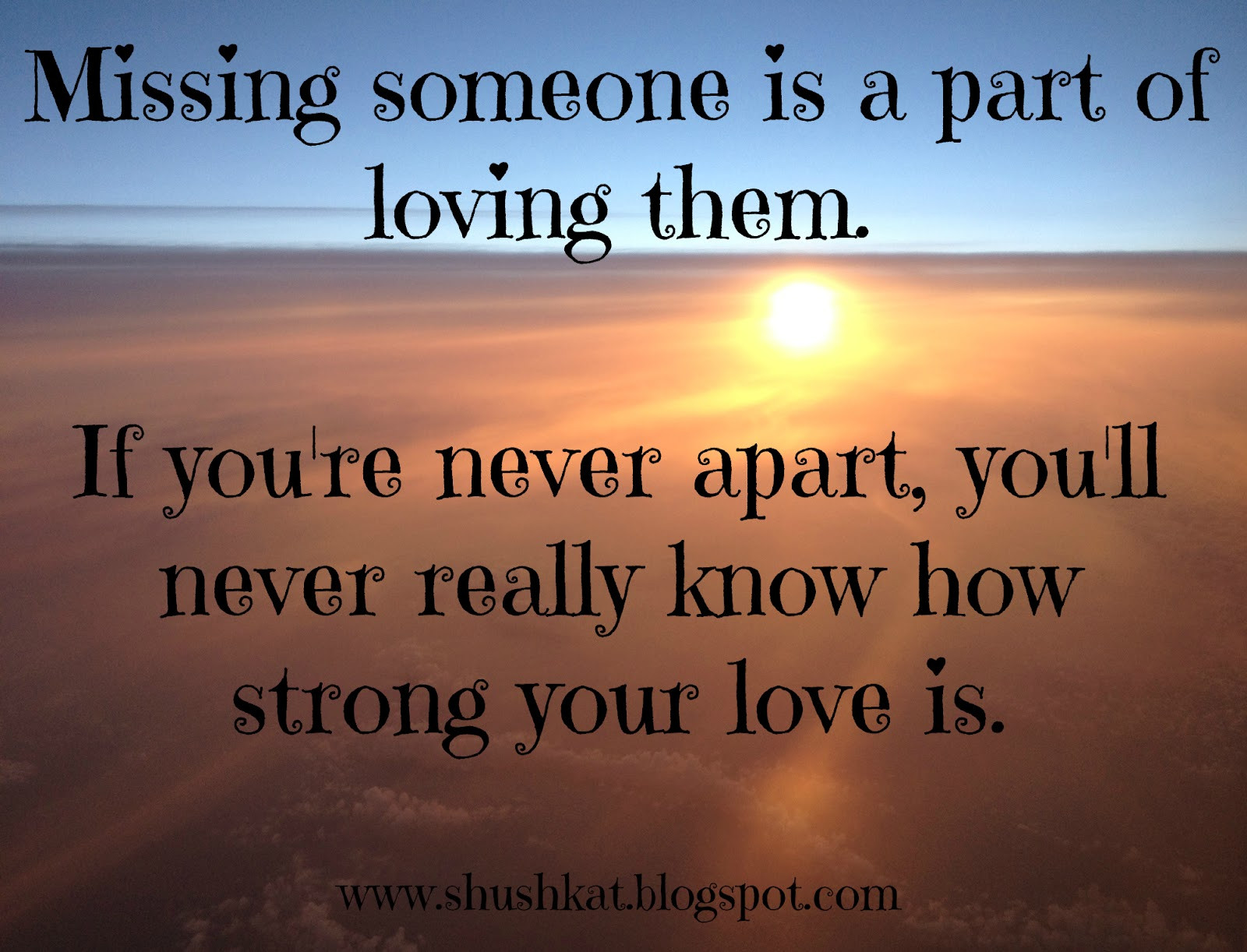 Quotes About Missing Someone You Love  Quotes About Missing Someone QuotesGram