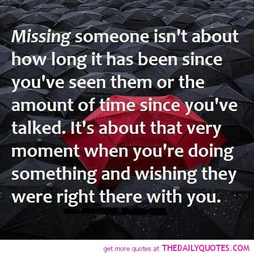 Quotes About Missing Someone You Love  Quotes About Missing Someone You Love QuotesGram