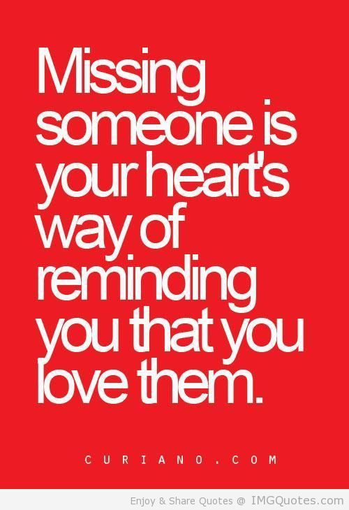 Quotes About Missing Someone You Love  17 Best Missing Someone Quotes on Pinterest