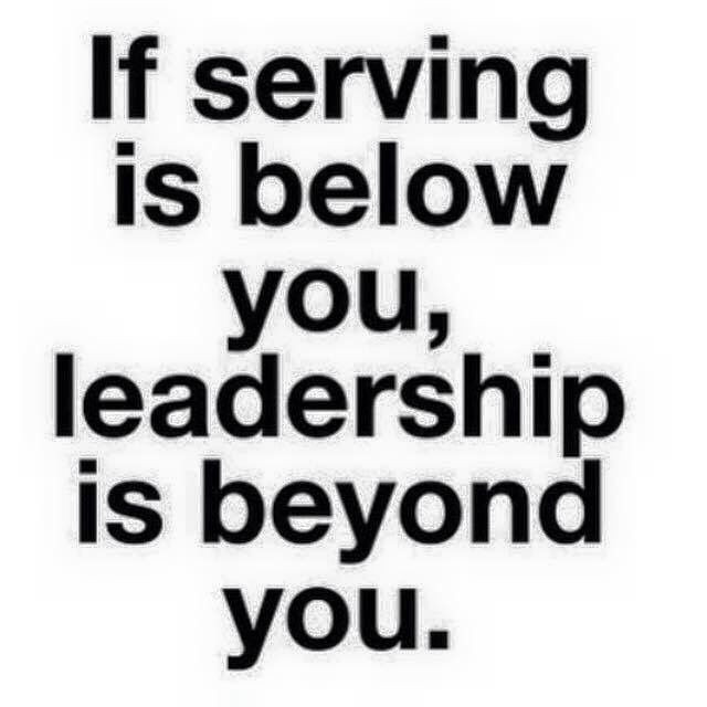 Quotes About Service And Leadership  livingtheword