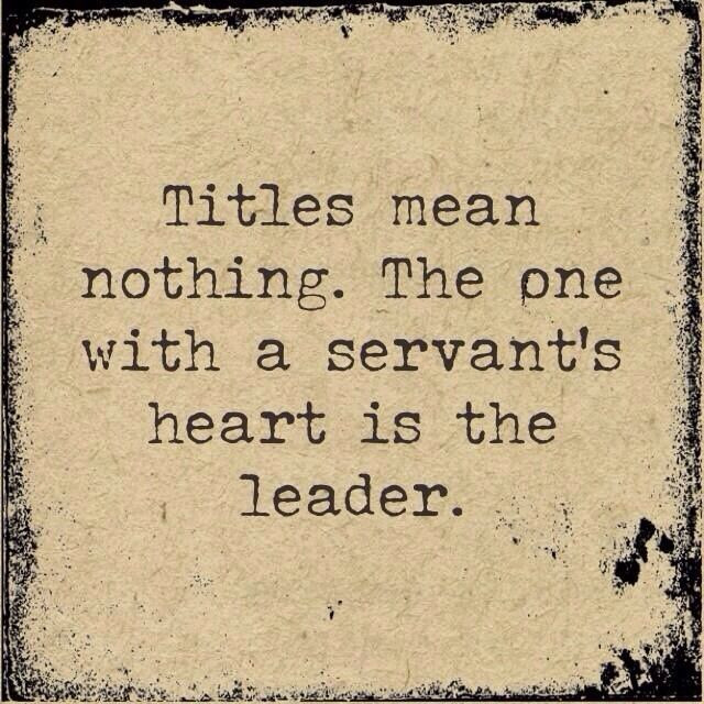 Quotes About Service And Leadership  1000 images about Servant Leadership on Pinterest