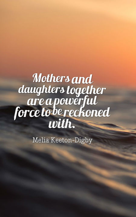 Quotes Mother Daughter  70 Heartwarming Mother Daughter Quotes