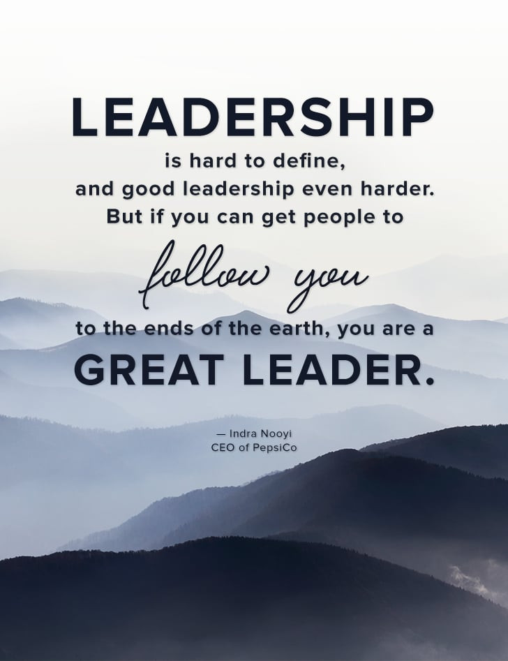 """Quotes On Great Leadership  """"Leadership is hard to define and good leadership even"""