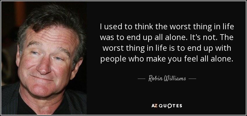 Robin Williams Quotes On Life  OPINION PIECE Teen Depression