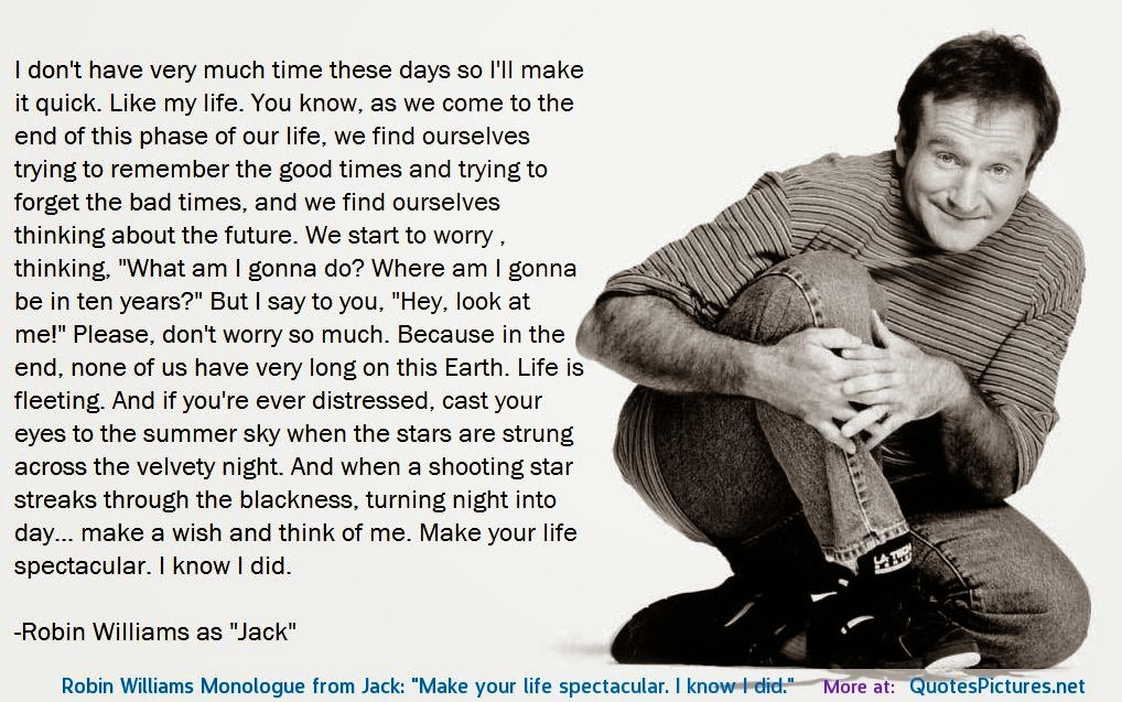 Robin Williams Quotes On Life  Miami Time What Robin Williams Taught Me