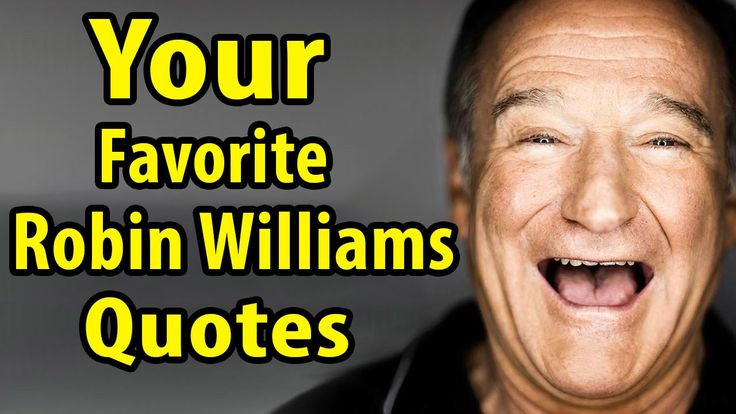 Robin Williams Quotes On Life  quotes by robin williams life quotes Pinterest