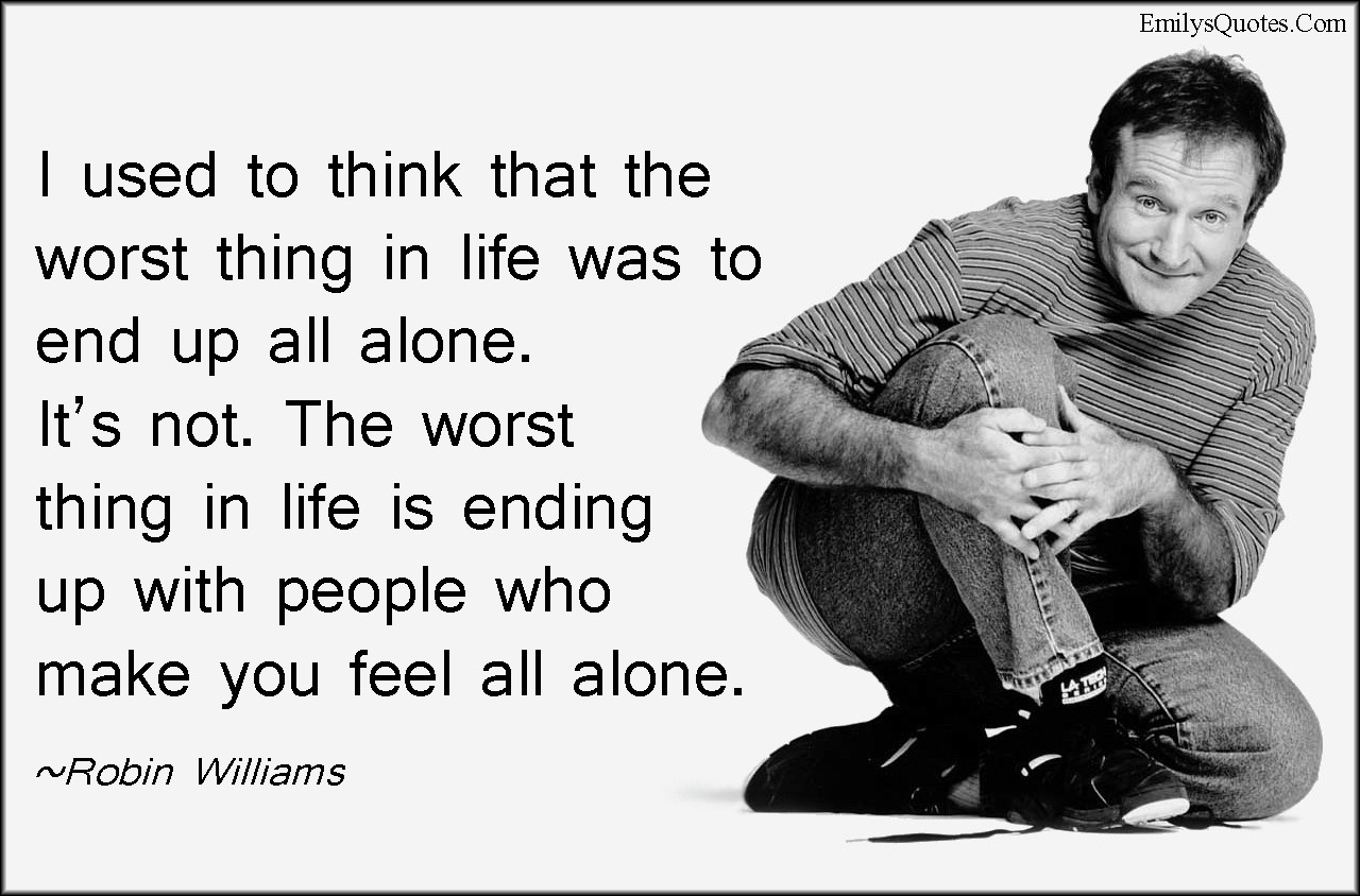 Robin Williams Quotes On Life  Depression is Real