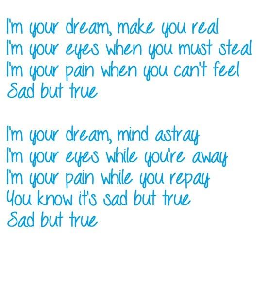 Sad But True Quotes  Sad But True Metallica Song Quotes QuotesGram