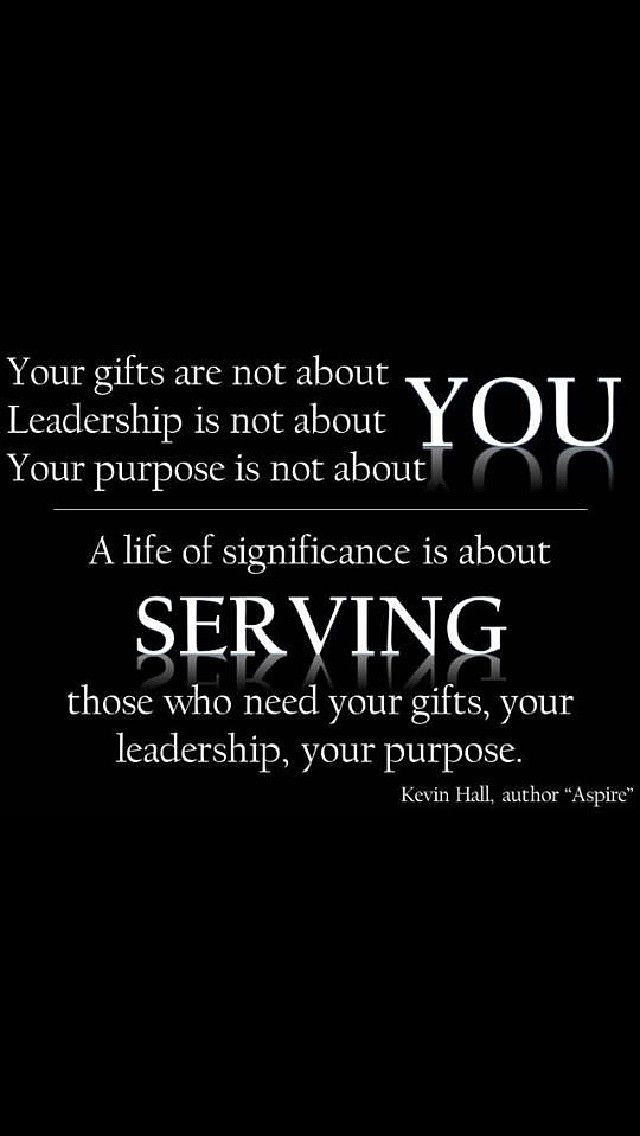 Servant Leadership Quote  25 best ideas about Servant leadership on Pinterest