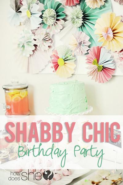 Shabby Chic Birthday Decorations  A Shabby Chic Birthday Party