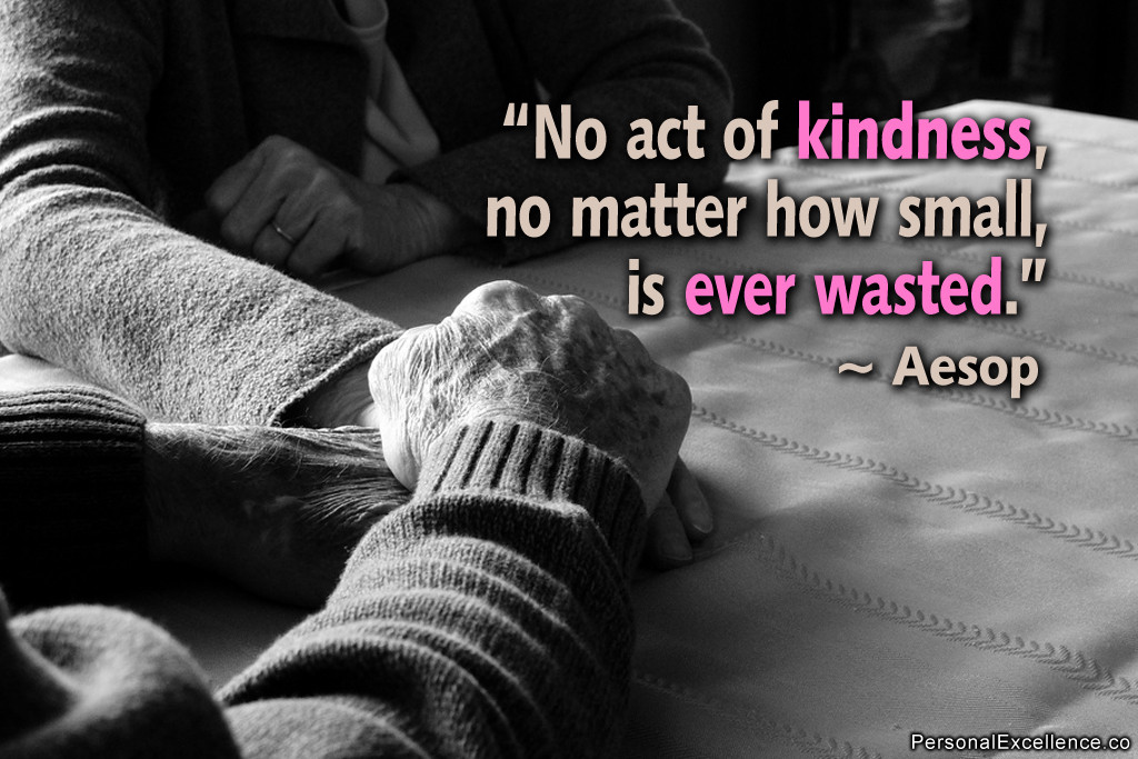 Small Acts Of Kindness Quotes  Put a Little Love in Your Heart