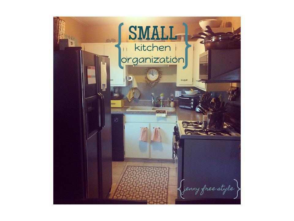 Small Kitchen Organization  Jenny Free Style small kitchen organization