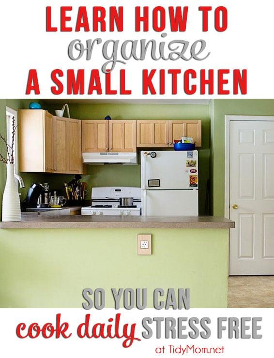 Small Kitchen Organization  Small Kitchen Organization Tips