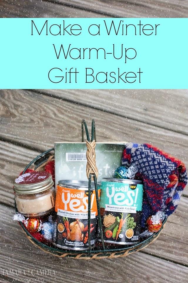 Soup Gift Basket Ideas  DIY Winter Warm Up Gift Basket Tamara Like Camera