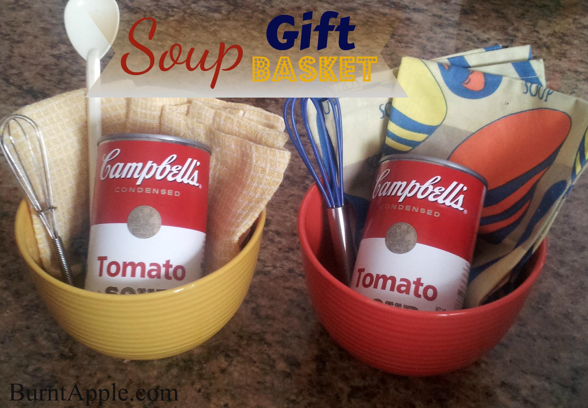Soup Gift Basket Ideas  Soup Gift Basket Burnt Apple