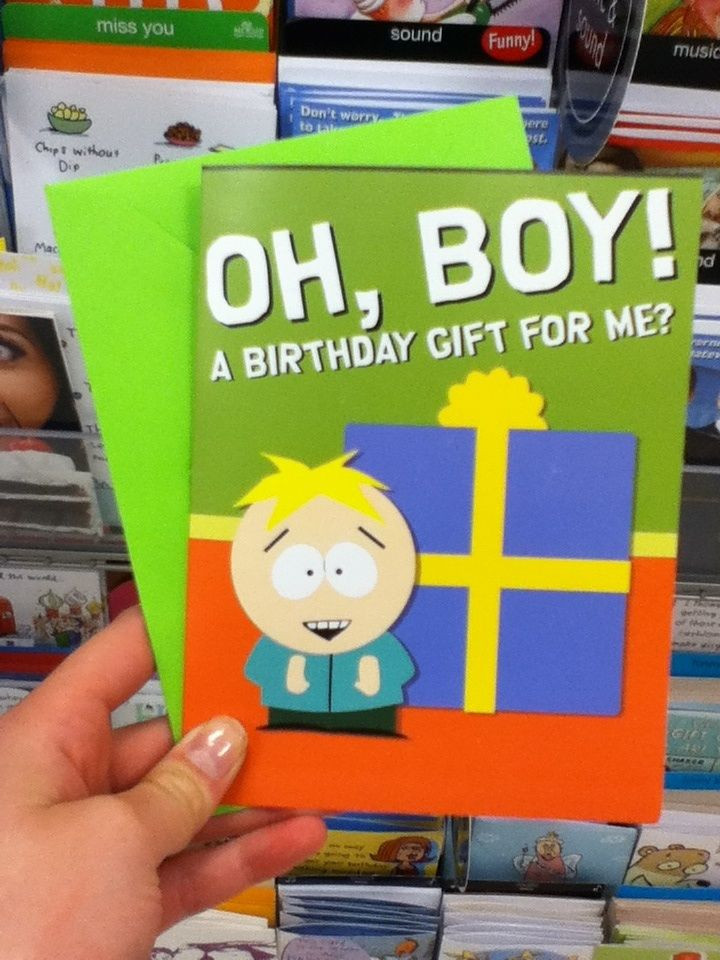South Park Birthday Card  Found this gem at tar today