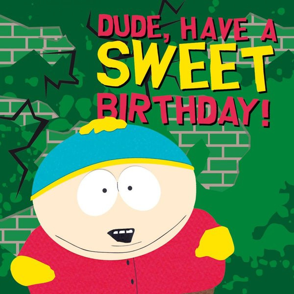 South Park Birthday Card  zQcentral Forum RobzQ is jarig