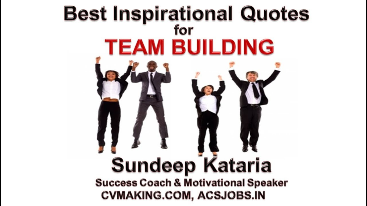 Team Building Motivational Quotes  Best Inspirational Quotes for Team Work Team Building