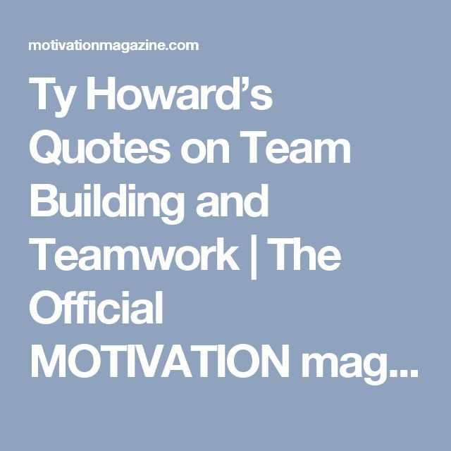 Team Building Motivational Quotes  17 Best Quotes Teamwork on Pinterest