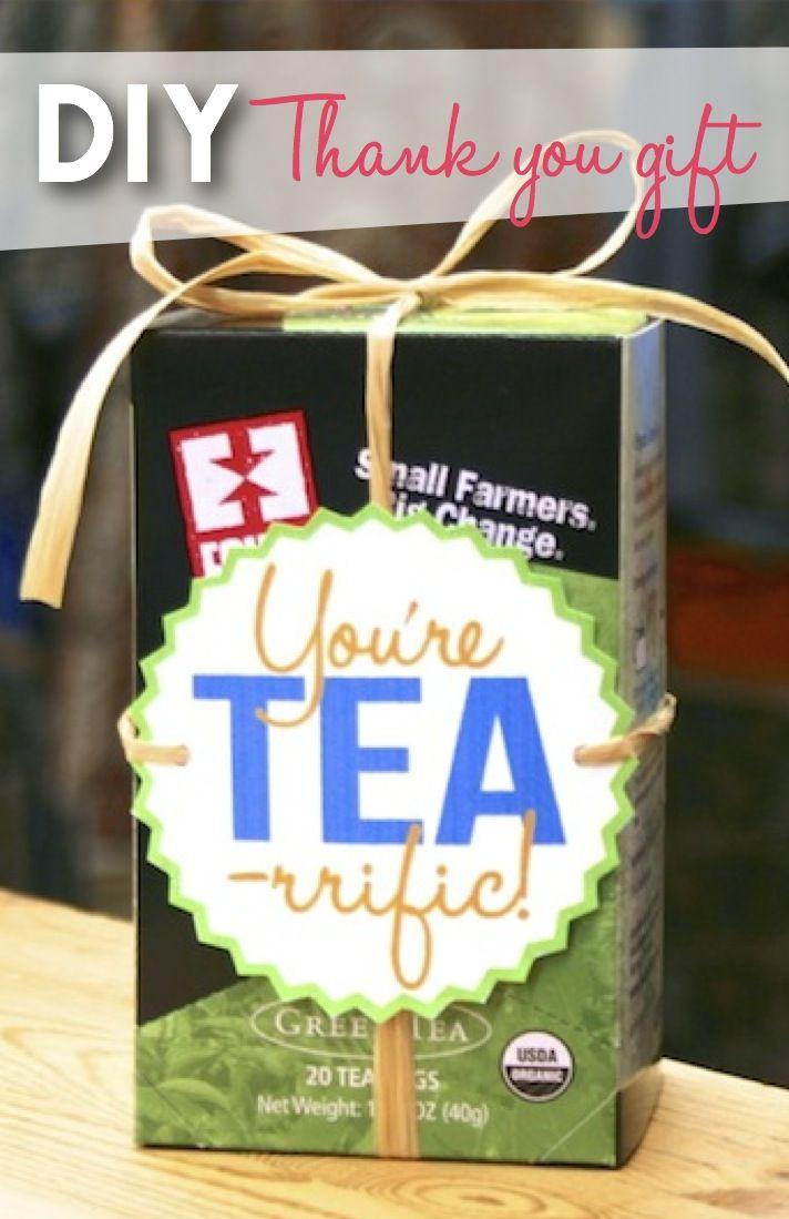 Thank You Gift Ideas  You re TEA rrific new DIY thank you t idea